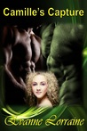 Camille's Capture (New Eden Chronicles, #3)