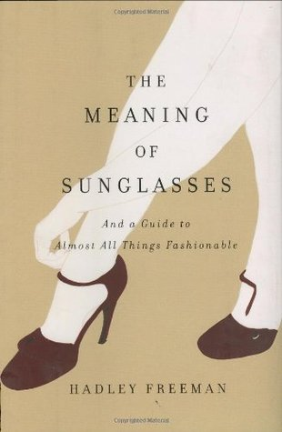 Sunglasses Meaning  the meaning of sunglasses and a guide to almost all things