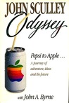 Odyssey: Pepsi to Apple--A Journey of Adventure, Ideas, and the Future
