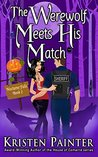 The Werewolf Meets His Match (Nocturne Falls #2)