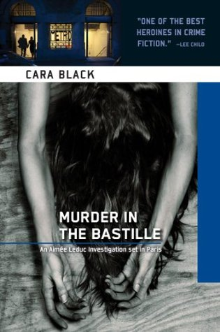 Murder in the Bastille by Cara Black