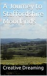 A Journey to Staffordshire Moorlands