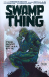 Swamp Thing: The Root of All Evil (Millar's Swamp Thing, #1)