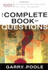 The Complete Book of Questions: 1001 Conversation Starters for Any Occasion
