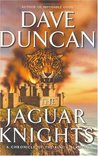 The Jaguar Knights (The King's Blades, #6)