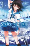 Strike the Blood, Vol. 1: The Right Arm of the Saint (Strike the Blood, #1)