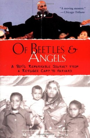 Of Beetles and Angels: A Boy's Remarkable Journey from a Refugee ...