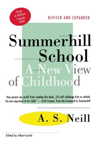 Summerhill School by A.S. Neill