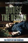 Rouse the Demon: A Krug & Kellog Thriller (Krug & Kellog Thriller Series Book 3)