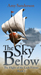 The Sky Below (The Flight of the Lady Firene, #1)
