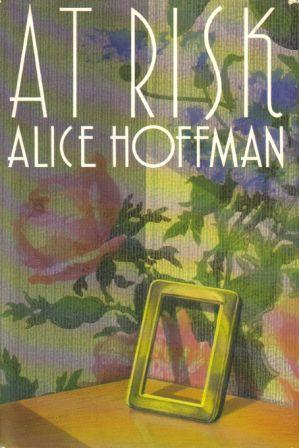 At Risk by Alice Hoffman