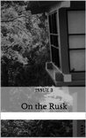 On the Rusk: Issue 3