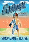 Guardian of the Great Seas (Andee The Aquanaut Trilogy #1)
