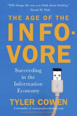 The Age of the Infovore: Succeeding in the Information Economy