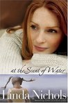 At the Scent of Water (Second Chances Collection, #3)
