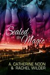 Sealed by Magic (Emerald City Shifters, #2)
