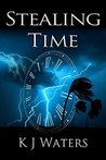 Stealing Time by K.J. Waters