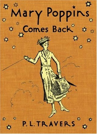 Mary Poppins Comes Back by P.L. Travers