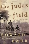 The Judas Field: A Novel of the Civil War