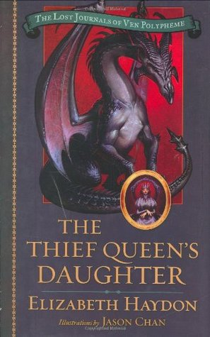 The Thief Queen's Daughter by Elizabeth Haydon