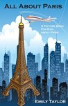 Children's Book About Paris: A Kids Picture Book About Paris With Photos and Fun Facts