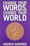 Change Your Words, Change Your Words