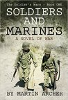 Soldiers and Marines: A Novel of War (Soldiers and Marines Book 1)