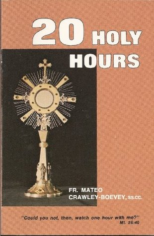 20 Holy Hours by Boevey