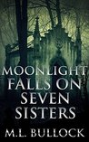 Moonlight Falls on Seven Sisters (Seven Sisters #2)