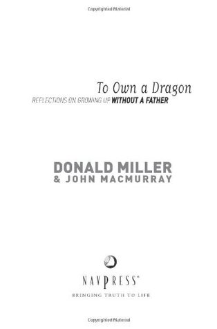 To Own a Dragon: Reflections on Growing Up Without a Father