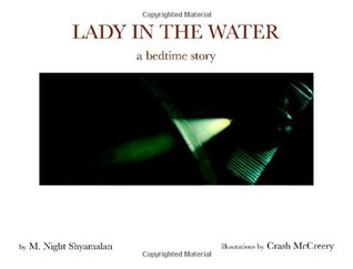 Lady in the Water by M. Night Shyamalan