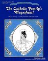 The Catholic Family's Magnificat!: Teaching History and Science-The How's and Why's