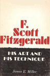 F. Scott Fitzgerald: His Art and His Technique