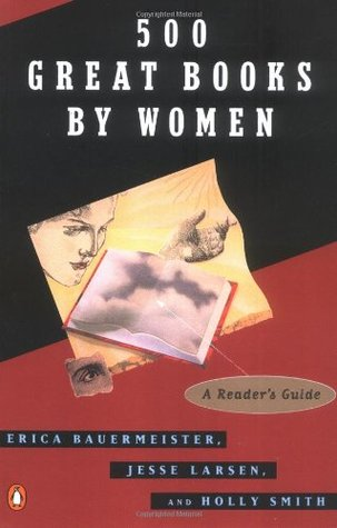 500 Great Books By Women by Erica Bauermeister