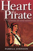 Heart of a Pirate: A Novel of Anne Bonny