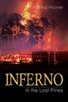 Inferno in the Lost Pines