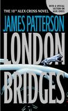 London Bridges (Alex Cross, #10)