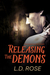 Releasing the Demons (The Order of The Senary #1)