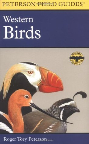A Field Guide to Western Birds by Roger Tory Peterson