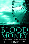 Blood Money (The Georgie Connelly Stories #5)