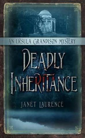 Deadly Inheritance: An Ursula Grandison Mystery