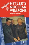 Hitler's Nuclear Weapons (Pen & Sword Books)
