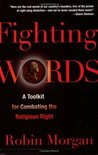 Fighting Words: A Toolkit for Combating the Religious Right