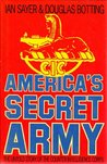 America's Secret Army: The Untold Story Of The Counter Intelligence Corps