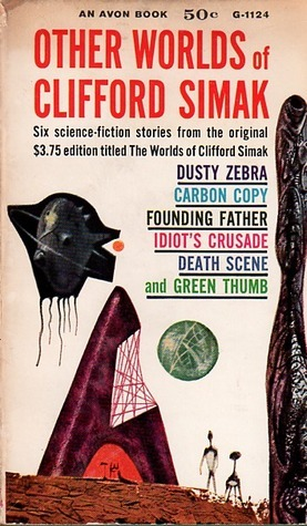 Other Worlds Of Clifford Simak by Clifford D. Simak
