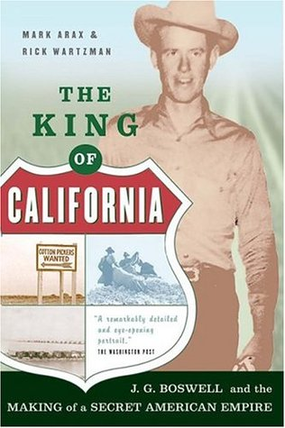 The King of California by Mark Arax