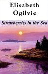 Strawberries in the Sea (Lover's Trilogy, #3)