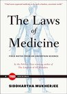 The Laws of Medicine: Field Notes from an Uncertain Science
