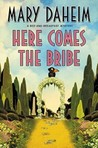 Here Comes the Bribe (Bed-and-Breakfast Mysteries, #30)