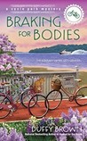 Braking for Bodies (The Cycle Path Mysteries #2)